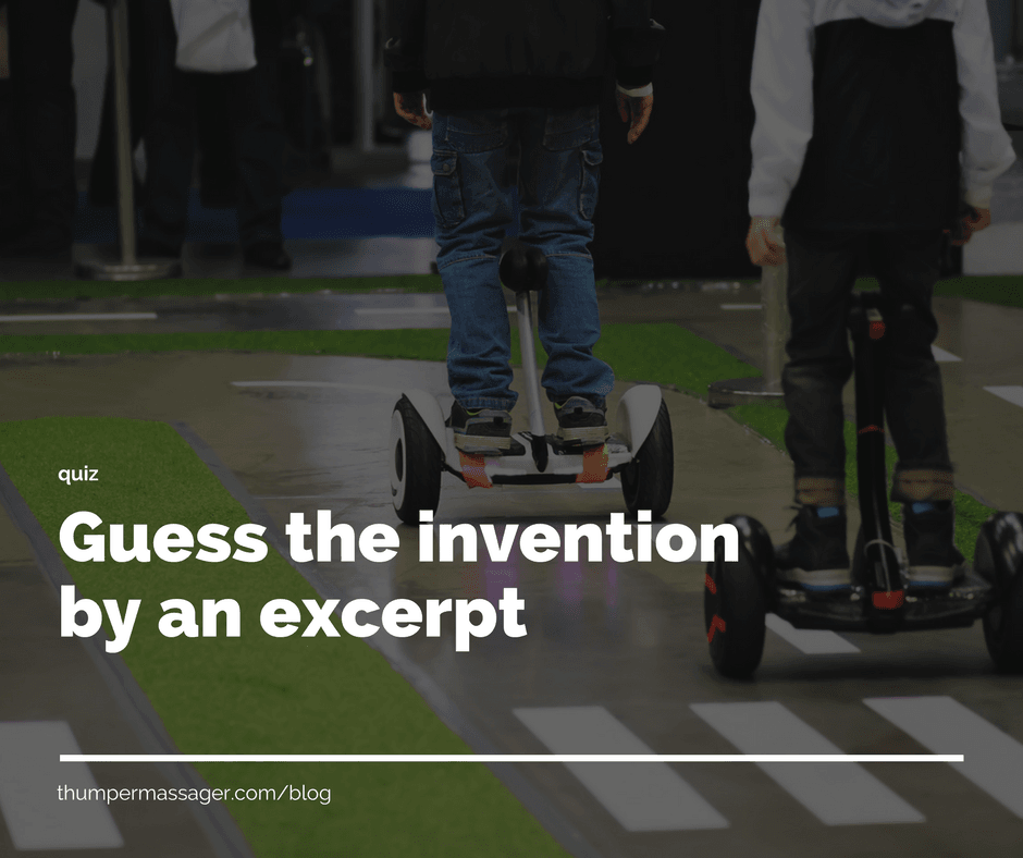 Guess the invention by an excerpt