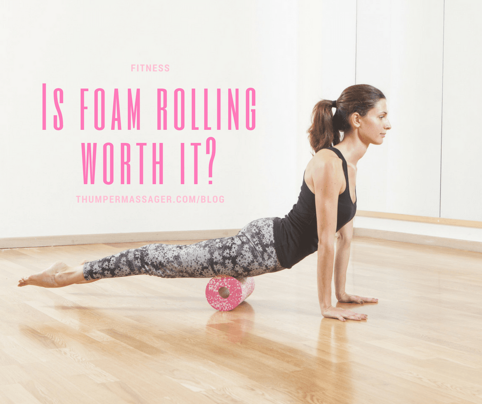 Is foam rolling worth it?