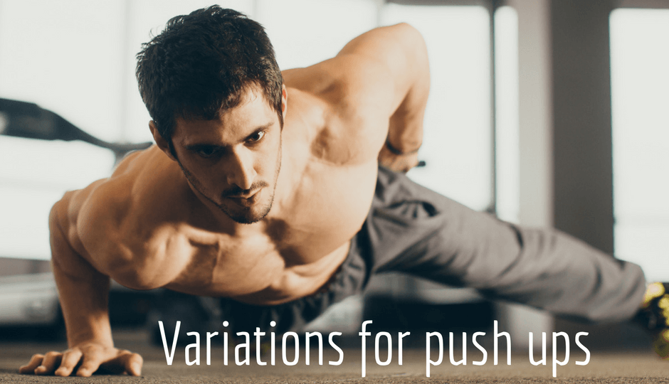 Variations for push ups