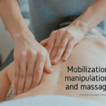 Mobilization, manipulation, and massage